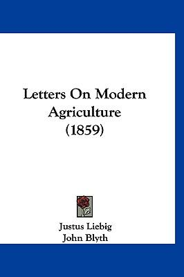 Letters On Modern Agriculture (1859)
