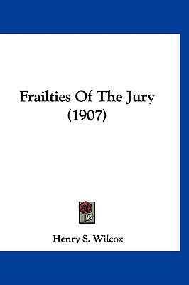 Frailties Of The Jury (1907)