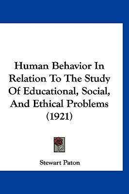Human Behavior In Relation To The Study Of Educational, Social, And Ethical Problems (1921)