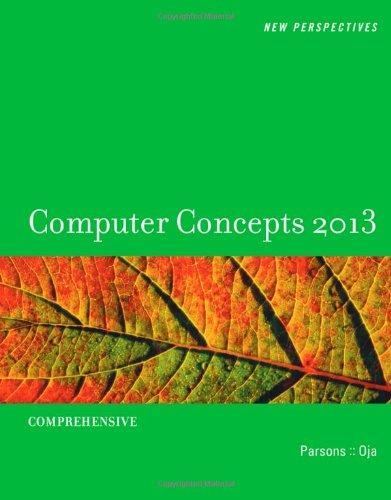 New Perspectives on Computer Concepts 2013: Comprehensive (New Perspectives (Course Technology Paperback))