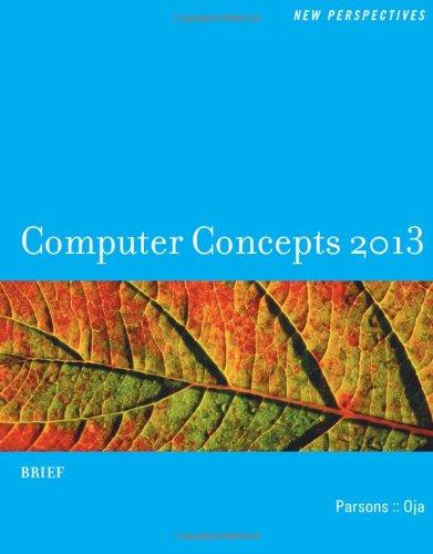 New Perspectives on Computer Concepts 2013: Brief (New Perspectives (Course Technology Paperback))