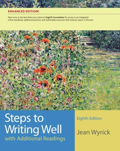 Steps to Writing Well with Additional Readings, Enhanced Edition