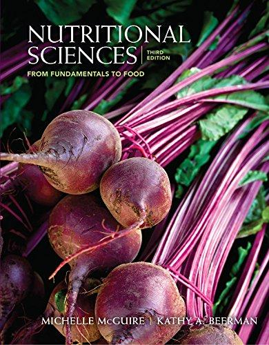 Nutritional Sciences: From Fundamentals to Food (Book Only)