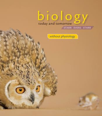 Biology Today and Tomorrow without Physiology (Cengage Advantage Books)