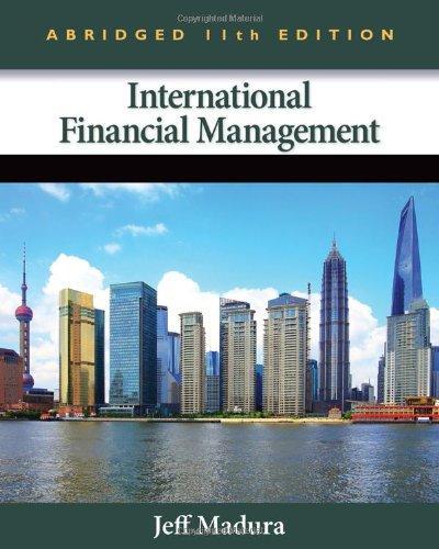 international financial management by jeff madura Noté 00/5: achetez international financial management de jeff madura: isbn:  9781133947837 sur amazonfr, des millions de livres livrés chez vous en 1 jour.