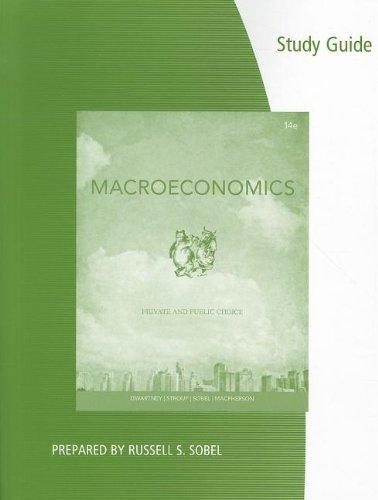Coursebook for Gwartney/Stroup/Sobel/Macpherson's Macroeconomics: Private and Public Choice, 14th