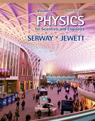 Physics For scientists and Engineers 9th Edition | eLibrary