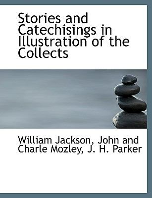 Stories and Catechisings in Illustration of the Collects