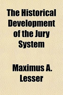 The Historical Development of the Jury System