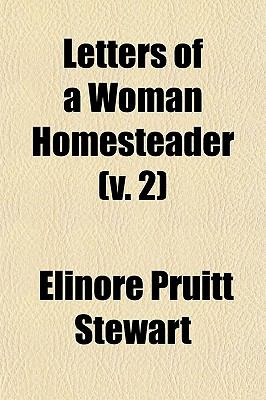 Letters of a Woman Homesteader (v. 2)