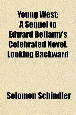 An examination of edward bellamys looking backward