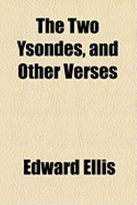 Two Ysondes, and Other Verses