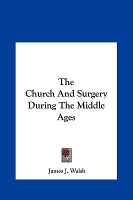 Church and Surgery During the Middle Ages