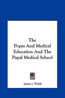 Popes and Medical Education and the Papal Medical School