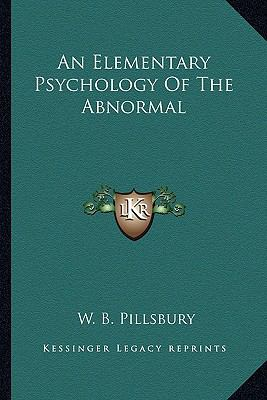 Elementary Psychology of the Abnormal