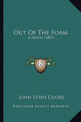 Out of the Foam : A Novel (1897)
