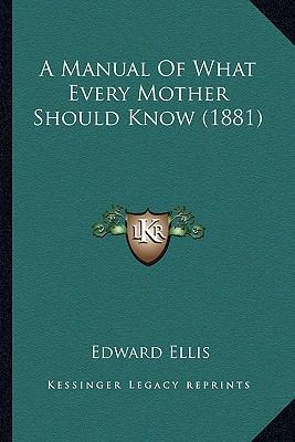 Manual of What Every Mother Should Know
