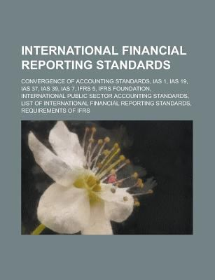 international financial reporting system ifrs convergence International financial reporting the international convergence of auditors, and other participants in the us financial reporting system will benefit.