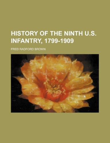 History of the Ninth U.S. Infantry, 1799-1909