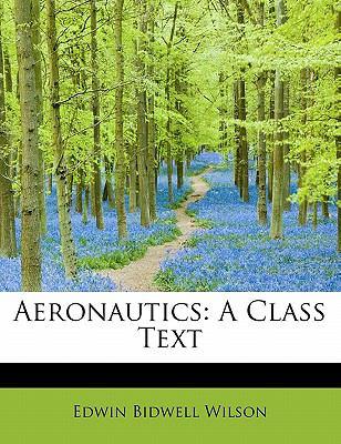 Aeronautics : A Class Text