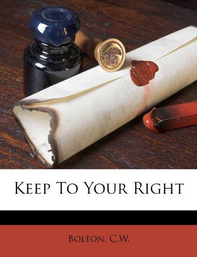 Keep To Your Right