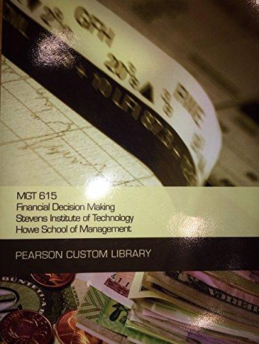 Technology Management Decisions: MGT 615 Financial Decision Making, Stevens Institute Of