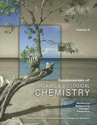 Fundamentals of Organic &Biological Chemistry Volume II