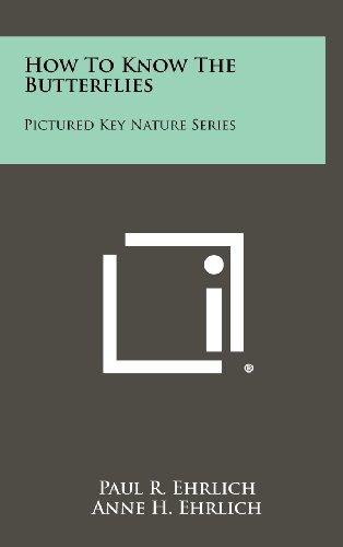 How to Know the Butterflies: Pictured Key Nature Series