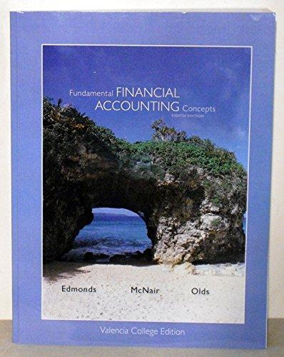 fundamental financial accounting concepts Fundamental financial accounting concepts fundamental financial accounting concepts by christopher edmonds, frances mcnair, thomas edmonds, philip olds by christopher edmonds, frances mcnair, thomas edmonds, philip olds recommend this marketplace prices.