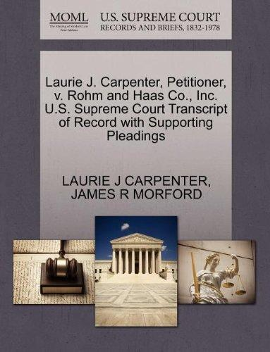 Laurie J. Carpenter, Petitioner, v. Rohm and Haas Co., Inc. U.S. Supreme Court Transcript of Record with Supporting Pleadings