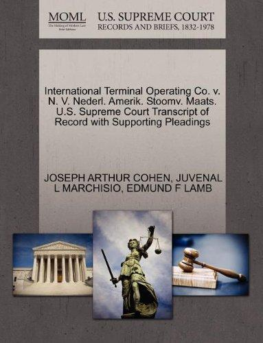 International Terminal Operating Co. v. N. V. Nederl. Amerik. Stoomv. Maats. U.S. Supreme Court Transcript of Record with Supporting Pleadings