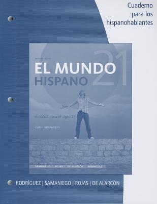 Mundo 21 Hispano Cuaderno para Los Hispanohablantes