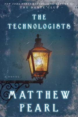 Technologists : A Novel