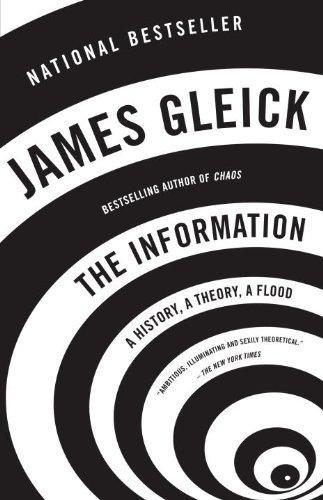 The Information: A History, A Theory, A Flood