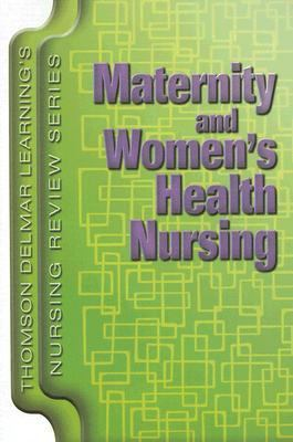 Maternity And Women's Health Nursing