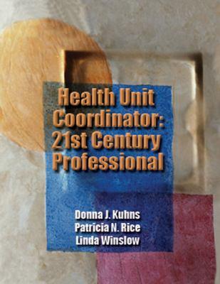 Health Unit Coordinator 21st Century Professional