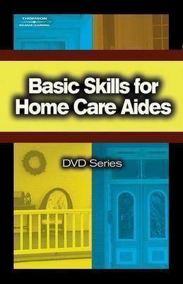 Basic Skills for Home Care Aides DVD #3 (Basic Skills for Home Care Aides DVD Series)