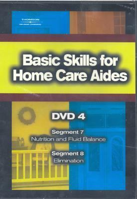 Basic Skills for Home Care Aides DVD #4 (DVD Series) (No. 4)