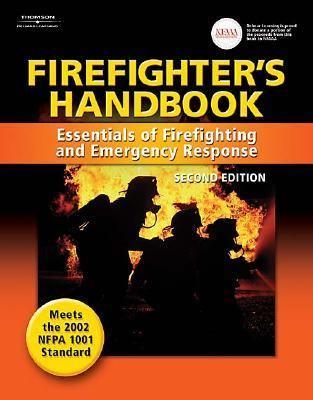 Firefighter's Handbook Essentials of Firefighting and Emergency Response