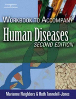 Human Diseases 2/E Wb - Neighbors - Paperback