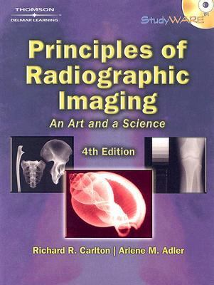 Principles Of Radiographic Imaging An Art And A Science