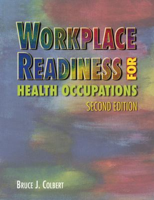 Workplace Readiness for Health Occupations (Career Success for Health Science)