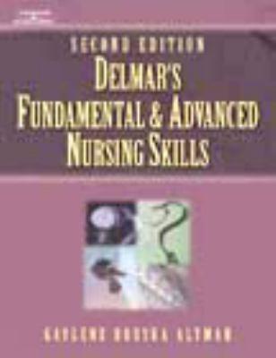Delmar's Fundamental & Advanced Nursing Skills Skills Checklist