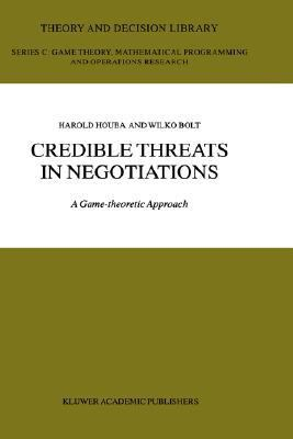 Credible Threats in Negotiations A Game-Theoretic Approach