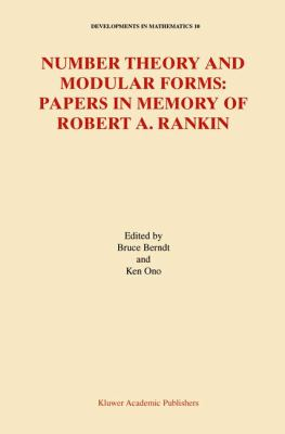 Number Theory and Modular Forms Papers in Memory of Robert A. Rankin