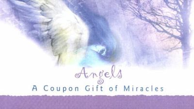 Angels A Coupon Gift of Miracles