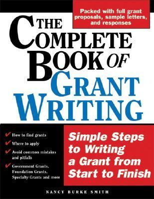 Complete Book of Grant Writing Learn to Write Grants Like a Professional