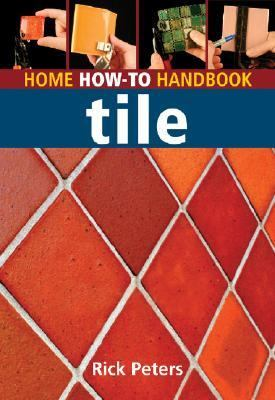 Home How-to Handbook Tile
