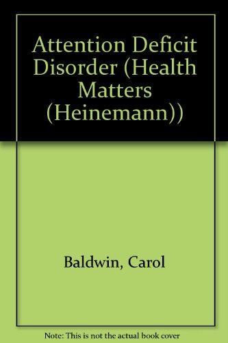 Attention Deficit Disorder (Health Matters (Heinemann))