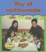 Voy Al Restaurante (Going to a Restaurant) (Primera Vez) (Spanish Edition)